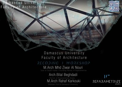 Introduction Lecture of RECODING I WORKSHOP _ Parametric Design & Digital Fabrication_Damascus University
