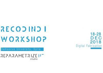 RECODING I WORKSHOP _ Parametric Design & Digital Fabrication